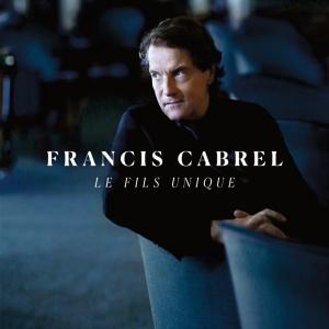 Francis Cabrel Le fils unique
