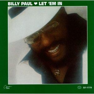 Billy Paul Let Em In