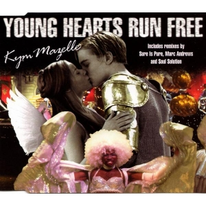 Kym Mazelle Young Hearts Run Free