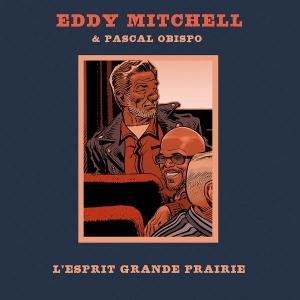 Eddy Mitchell avec Pascal Obispo L'esprit grande prairie