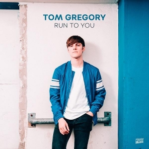 Tom Gregory Run to you