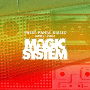 Magic System Sweet Fanta Diallo