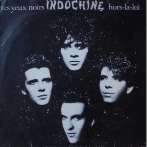Indochine Tes Yeux Noirs
