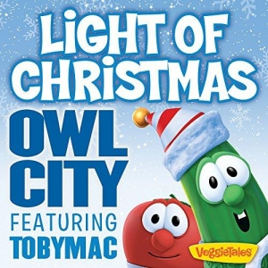 Owl City ft.Toby Mac Light of Christmas