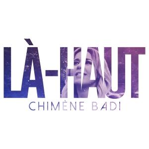 Chimène Badi Là-Haut