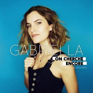 Gabriella On cherche encore (Never get enough)