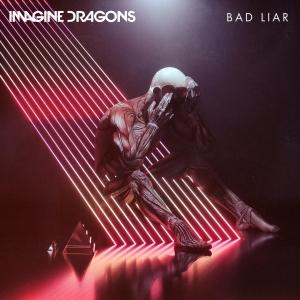 Imagine Dragons Bad Liar