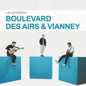 Boulevard des airs ft. Vianney Allez reste