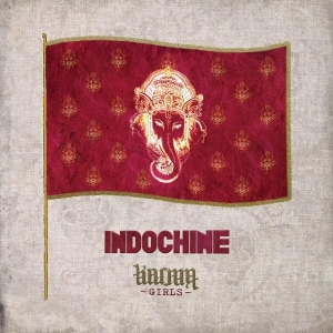 Indochine Karma Girls