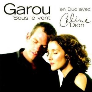 Céline Dion en duo avec Garou Sous le vent