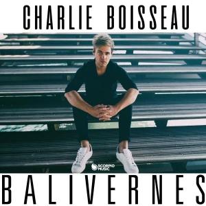 CHARLIE BOISSEAU BALIVERNES