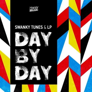 Swanky Tunes & LP Day By Day