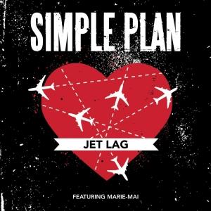 Simple Plan Ft. Marie Mai Jet Lag