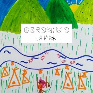 Geronimo La Vie