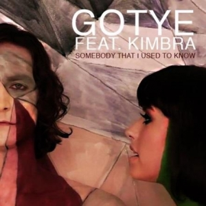 Gotye Ft. Kimbra Somebody That I Used To Know