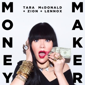 Tara McDonald ft. Zion & Lennox Money Maker