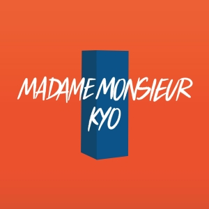 Madame Monsieur Ft. Kyo Les lois de l'attraction