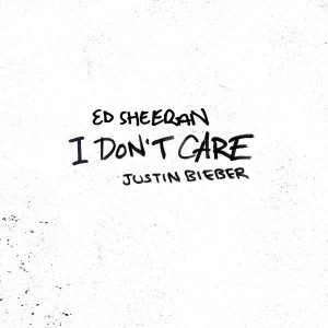 Ed Sheeran & Justin Bieber I Don't Care
