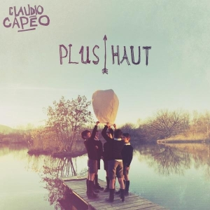 Claudio Capéo Plus Haut