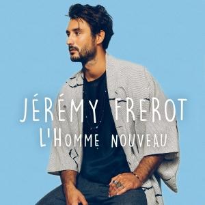 Jérémy Frérot L'Homme Nouveau