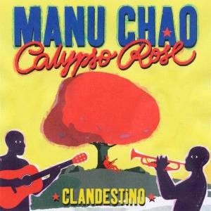 Manu Chao & Calypso Rose Clandestino