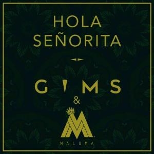 GIMS en duo avec Maluma Hola Señorita