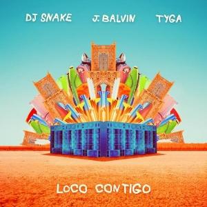 DJ SNAKE ft. J BALVIN & TYGA Loco contigo