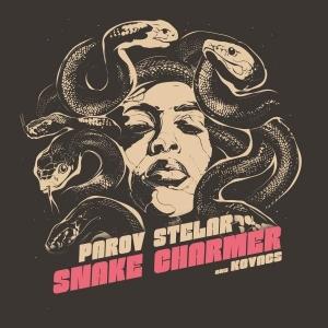 Parov Stelar & Kovacs Snake Charmer