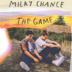 Milky Chance The Game