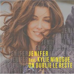 Jenifer ft. Kylie Minogue On oublie le reste