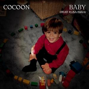 Cocoon ft. Elisa Erka Baby