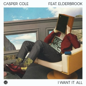 Casper Cole Ft. Elderbrook I Want It All
